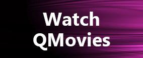 Watch QMovies