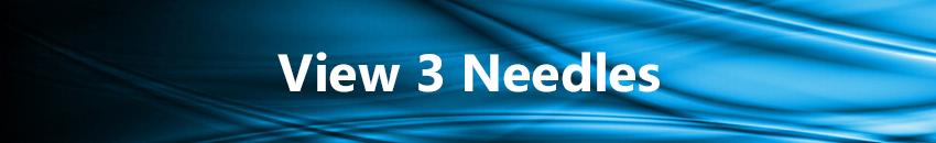 View 3 Needles