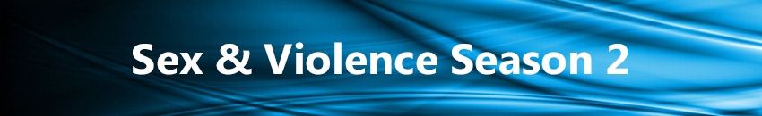 Sex and Violence 2