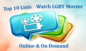 Top 10 Watch Online LGBT Movies