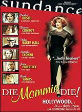 View Die Mommie Die! Trailer