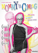 View Mommy Is Coming Trailer