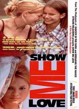 View Show Me Love Movie Trailer