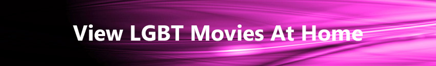 View LGBT Movie At Home
